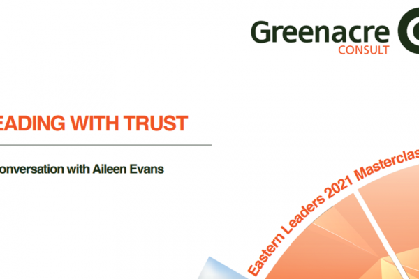 Eastern Leaders 2021 – Leading with Trust – A Conversation with Aileen Evans